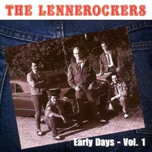 The Lennerockers - Early Days Vol.1 (CD)